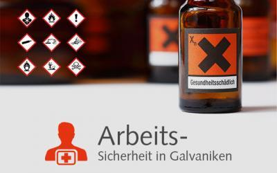 Arbeitssicherheit in Galvaniken
