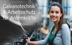Galvanotechnik & Arbeitsschutz für Anlernkräfte
